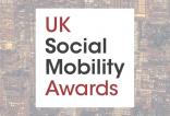 27/06/17: UK Social Mobility Awards